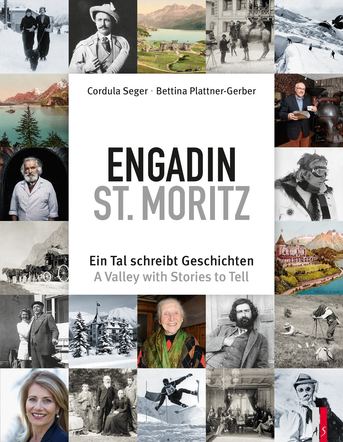 Engadin St. Moritz. A Valley with Stories to Tell